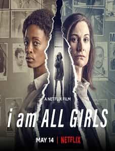 I-Am-All-Girls-2021-batflix